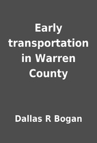 Early transportation in Warren County by…