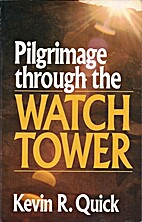 Pilgrimage Through the Watchtower by Kevin…