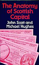 The anatomy of Scottish capital : Scottish…