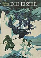 Die Eissee by Herbert Friedrich