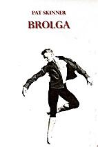Brolga by Pat Skinner