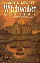 Witchwater Country by Garry Kilworth