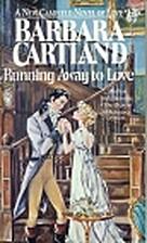 Running Away to Love by Barbara Cartland