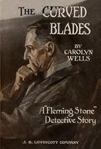 The Curved Blades by Carolyn Wells