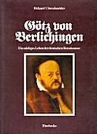 Götz von Berlichingen. Ein adeliges Leben…