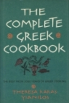 The Complete Greek Cookbook by Theresa Karas…
