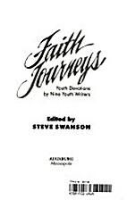 Faith Journeys by Steve Swanson