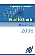 FondsGuide Deutschland 2008 by Feri Rating &…