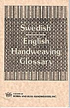 Swedish English handweaving golssary by…