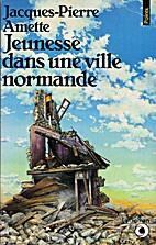 Jeunesse dans une ville normande by…