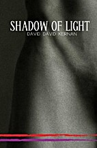 Shadow of Light by David David Kernan