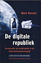 De Digitale Republiek. Democratie en…