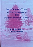 Speak Norfolk today: An encyclopaedia of the…