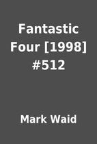 Fantastic Four [1998] #512 by Mark Waid