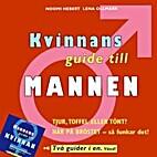 Kvinnans guide till mannen / Mannens guide…