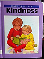 Learn the Value of Kindness by Elaine P.…