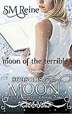 Moon of the Terrible by SM Reine