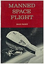 Manned Space Flight by Maxime A. Faget