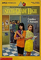 Sixth-Grade High (An Apple Paperback) by…