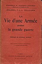 La Vie d'une Armée pendant la Grande Guerre…