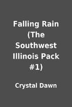 Falling Rain (The Southwest Illinois Pack…