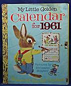 My Little Golden Calendar for 1961 by…
