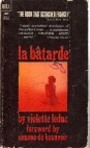 La Batarde by Violette Leduc