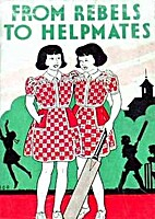 From Rebels to Helpmates by Nita A. Unthank