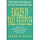 Eagles in Tall Steeples: Insights into…