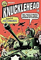 Knucklehead: Tall Tales and Almost True…