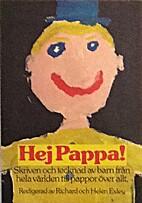 Hej pappa! by Richard Exley