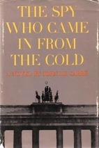 The Spy Who Came in from the Cold by John le…