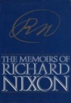 The Memoirs of Richard Nixon by Richard…