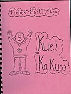 Fiches D'Activites: Kuei Kakuss by Adelina…