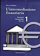 L' intermediazione finanziaria: Strumenti,…