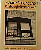 Asian-Americans: psychological perspectives…