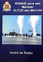 Bonkie eens een Marinier ALTIJD een Marinier…