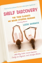 Shelf Discovery: The Teen Classics We Never…