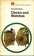 Clocks and watches; (Hamlyn all-colour…