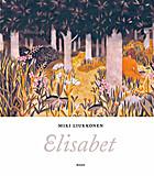 Elisabet by Miki Liukkonen