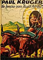 Paul Krüger, de leeuw van Zuid-Afrika…