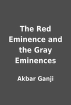 The Red Eminence and the Gray Eminences by…
