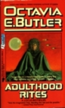 Adulthood Rites by Octavia E. Butler