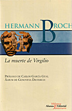 La muerte de Virgilio by Hermann Broch