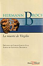 La muerte de Virgilio by Hermann Broch