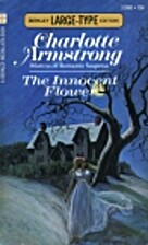 The Innocent Flower by Charlotte Armstrong