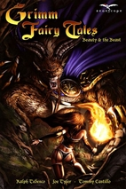 Grimm Fairy Tales: Beauty and the Beast by…