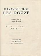 Les Douze by Alexandre Blok, traduit du…