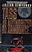 Tass Is Authorized to Announce... by Julian…