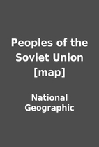 Peoples of the Soviet Union [map] by…